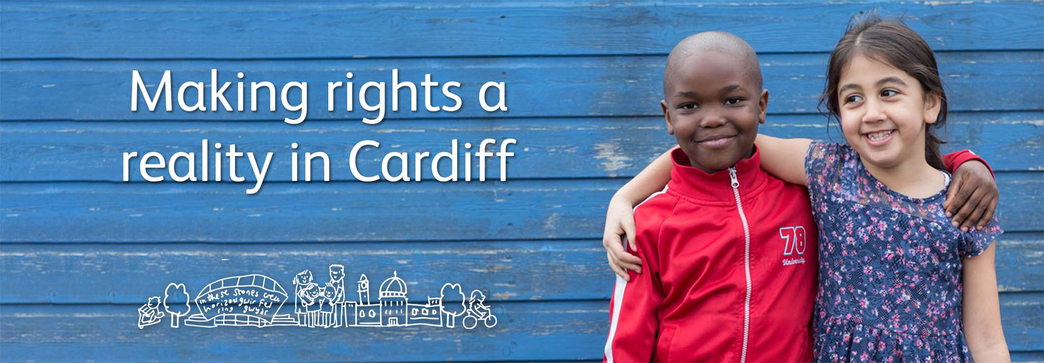 Cardiff Child Friendly City - Making rights a reality in Cardiff